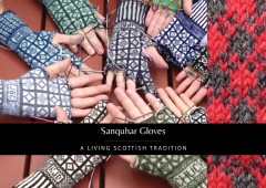 SanquharGloves012016 240x170 Do You Love Sanquhar Patterns?